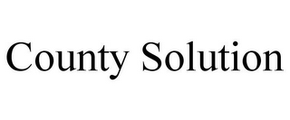mark for COUNTY SOLUTION, trademark #85754258