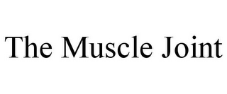 mark for THE MUSCLE JOINT, trademark #85754266