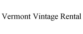 mark for VERMONT VINTAGE RENTAL, trademark #85754281