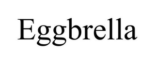 mark for EGGBRELLA, trademark #85754511