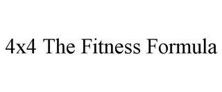 mark for 4X4 THE FITNESS FORMULA, trademark #85754550