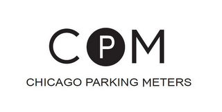 mark for CPM CHICAGO PARKING METERS, trademark #85754649
