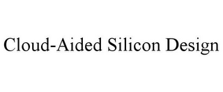 mark for CLOUD-AIDED SILICON DESIGN, trademark #85754687