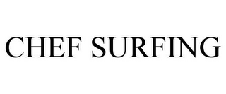 mark for CHEF SURFING, trademark #85754725