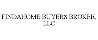 mark for FINDAHOME BUYERS BROKER, LLC, trademark #85754777