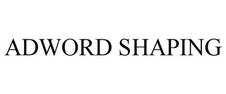 mark for ADWORD SHAPING, trademark #85754851