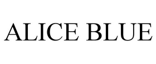 mark for ALICE BLUE, trademark #85755494