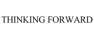 mark for THINKING FORWARD, trademark #85755765