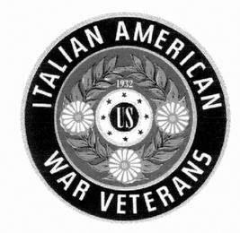 mark for ITALIAN AMERICAN WAR VETERANS 1932 US, trademark #85755821
