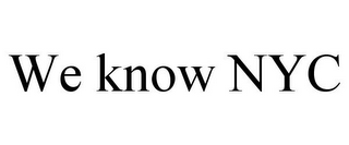 mark for WE KNOW NYC, trademark #85756045