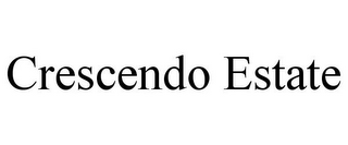 mark for CRESCENDO ESTATE, trademark #85756263