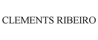 mark for CLEMENTS RIBEIRO, trademark #85756459