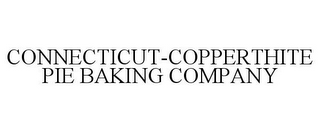 mark for CONNECTICUT-COPPERTHITE PIE BAKING COMPANY, trademark #85756672
