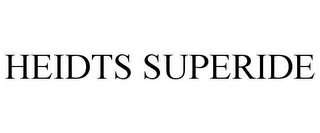 mark for HEIDTS SUPERIDE, trademark #85756861