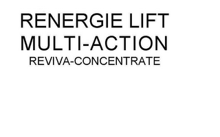 mark for RENERGIE LIFT MULTI-ACTION REVIVA-CONCENTRATE, trademark #85757183