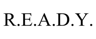 mark for R.E.A.D.Y., trademark #85758159