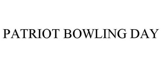 mark for PATRIOT BOWLING DAY, trademark #85758857