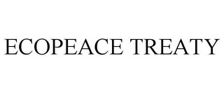 mark for ECOPEACE TREATY, trademark #85759146