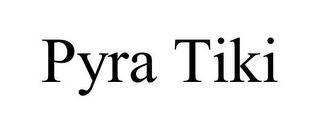 mark for PYRA TIKI, trademark #85759283