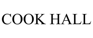 mark for COOK HALL, trademark #85759625