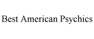 mark for BEST AMERICAN PSYCHICS, trademark #85760529