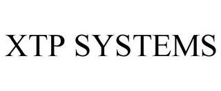 mark for XTP SYSTEMS, trademark #85760565
