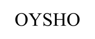 mark for OYSHO, trademark #85760698