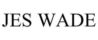mark for JES WADE, trademark #85760758
