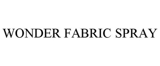 mark for WONDER FABRIC SPRAY, trademark #85760761