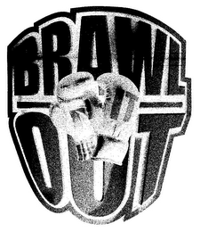 mark for BRAWL IT OUT, trademark #85761124