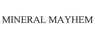 mark for MINERAL MAYHEM, trademark #85761171