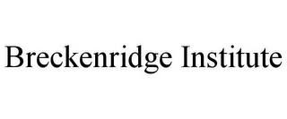 mark for BRECKENRIDGE INSTITUTE, trademark #85761240