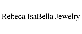 mark for REBECA ISABELLA JEWELRY, trademark #85761336
