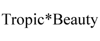 mark for TROPIC*BEAUTY, trademark #85761398