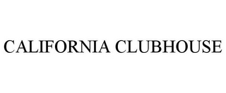 mark for CALIFORNIA CLUBHOUSE, trademark #85761831