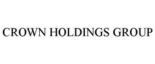 mark for CROWN HOLDINGS GROUP, trademark #85761879