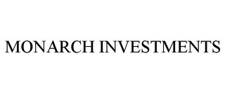 mark for MONARCH INVESTMENTS, trademark #85761885