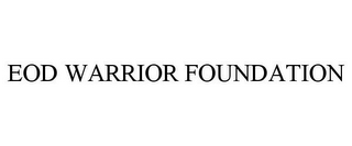 mark for EOD WARRIOR FOUNDATION, trademark #85761912