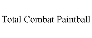 mark for TOTAL COMBAT PAINTBALL, trademark #85762074