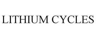 mark for LITHIUM CYCLES, trademark #85762113
