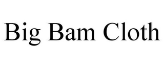 mark for BIG BAM CLOTH, trademark #85762128