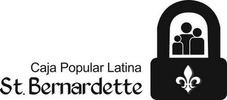 mark for CAJA POPULAR LATINA ST. BERNARDETTE, trademark #85762169