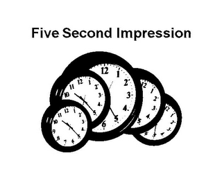 mark for FIVE SECOND IMPRESSION 12 1 2 3 4 5 6 7 8 9 10 11 10 11 12 1 2 3 4 5 12 1 2 3 4 5 6 12 1 2 3 4 5 12 1 2 3 4 5 6, trademark #85762880