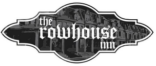 mark for THE ROWHOUSE INN, trademark #85763130