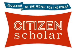 mark for CITIZEN SCHOLAR EDUCATION BY THE PEOPLE, FOR THE PEOPLE, trademark #85763187