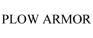 mark for PLOW ARMOR, trademark #85763432