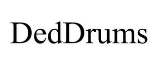 mark for DEDDRUMS, trademark #85763976