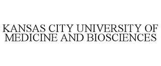 mark for KANSAS CITY UNIVERSITY OF MEDICINE AND BIOSCIENCES, trademark #85764524
