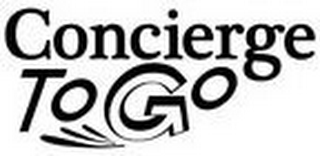 mark for CONCIERGE TO GO, trademark #85764680