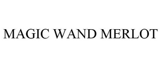 mark for MAGIC WAND MERLOT, trademark #85764795